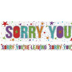 """Sorry you're leaving"" - holographischer Folienbanner 2,7m"