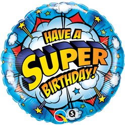 """Have a Super Birthday"" Folienballon 46cm"